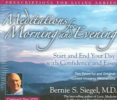 Meditations For Morning And Evening: Start and End Your Day with confidence and EAse : Two Powerful and Original G... (CD-Audio)