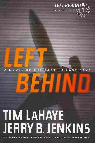Left Behind: A Novel of the Earth's Last Days (Paperback)