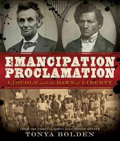 Emancipation Proclamation: Lincoln and the Dawn of Liberty (Hardcover)