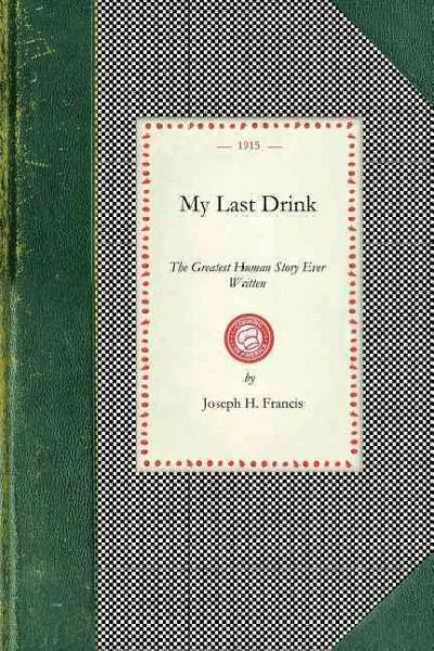 My Last Drink (Paperback)