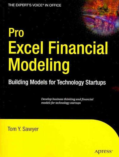 Pro Excel Financial Modeling: Building Models for Technology Startups (Paperback)