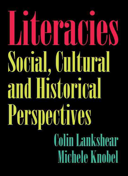 Literacies: Social, Cultural and Historical Perspectives (Paperback)