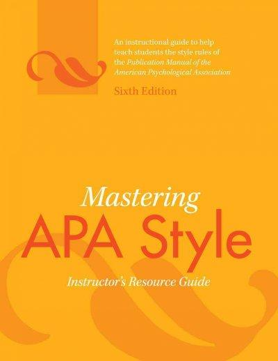 Mastering Apa Style: Instructor's Resource Guide (Paperback)