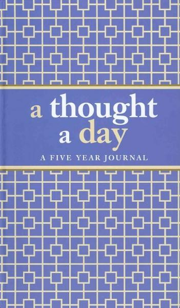 A Thought a Day: A Five-year Journal (Notebook / blank book)