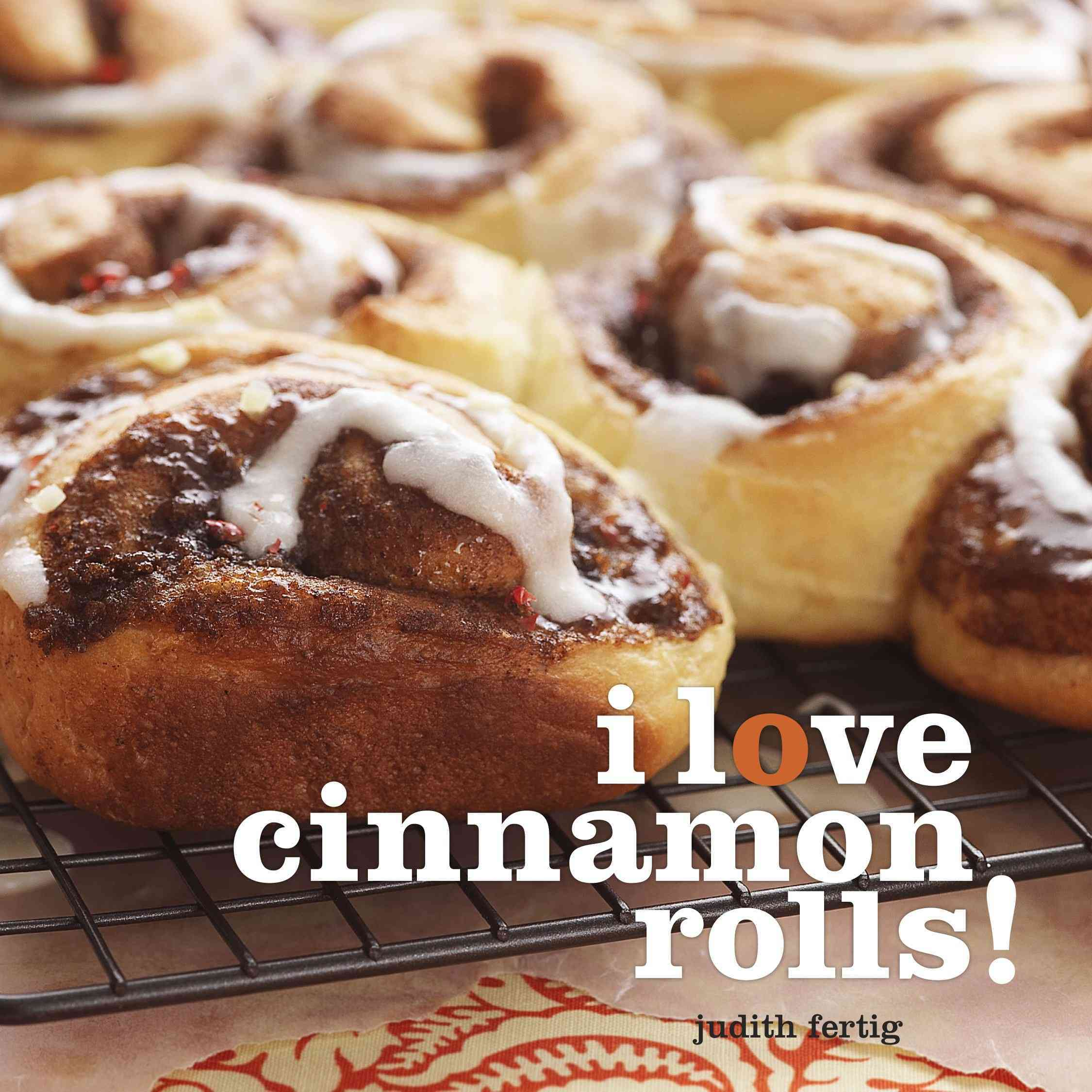 I Love Cinnamon Rolls! (Hardcover)