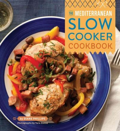 The Mediterranean Slow Cooker Cookbook (Paperback)
