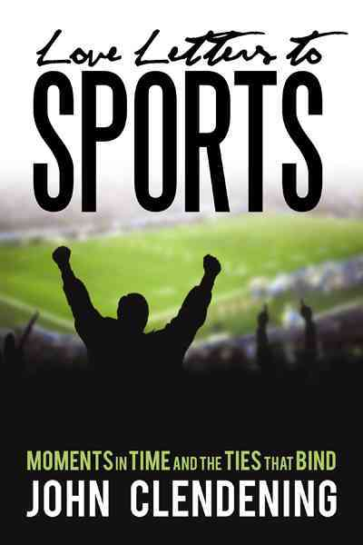 Love Letters to Sports (Hardcover)