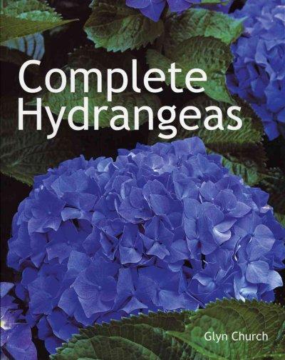 Complete Hydrangeas (Paperback)
