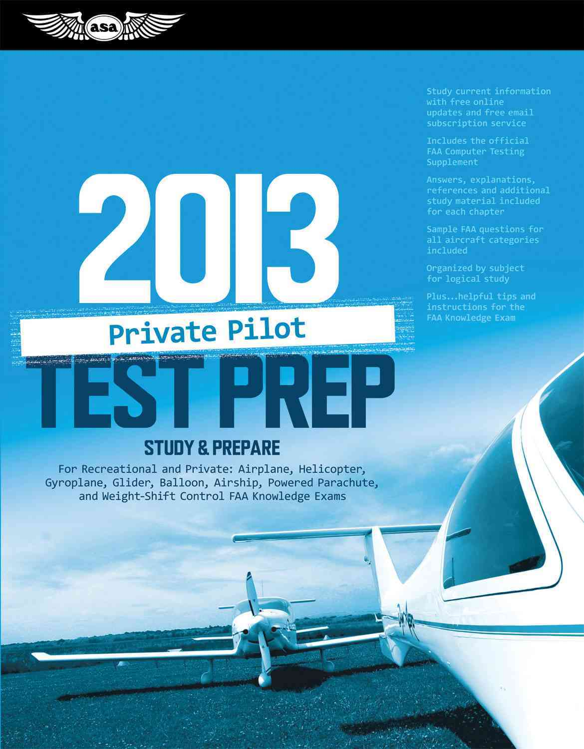 Private Pilot Test Prep 2013: Study & Prepare for Recreational and Private: Airplane, Helicopter, Gyroplane, Glider, Balloon,...
