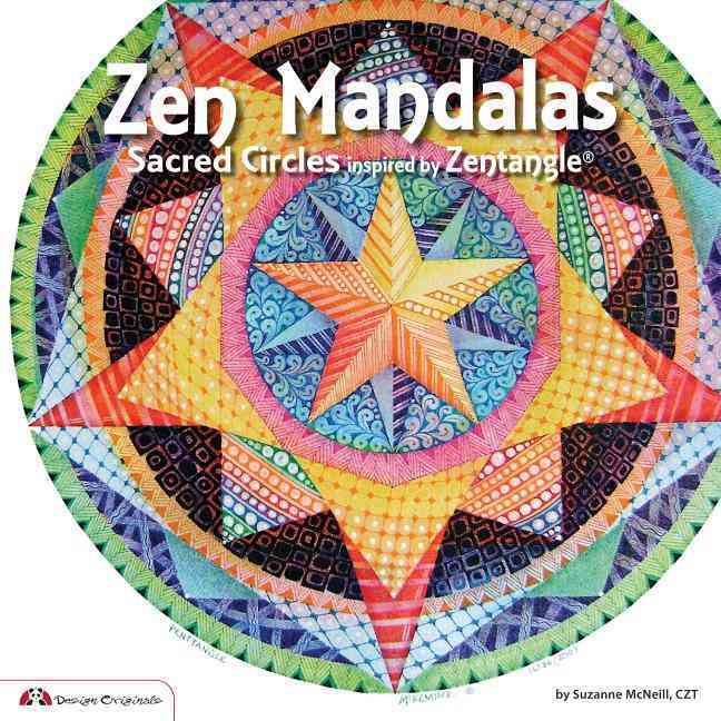 Zen Mandalas: Sacred Circles Inspired by Zentangle (Paperback)