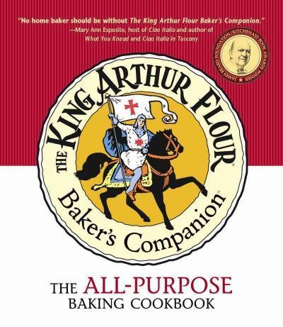 The King Arthur Flour Baker's Companion: The All-Purpose Baking Cookbook (Paperback)