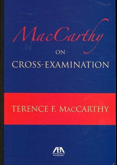 MacCarthy on Cross-Examination (Paperback)