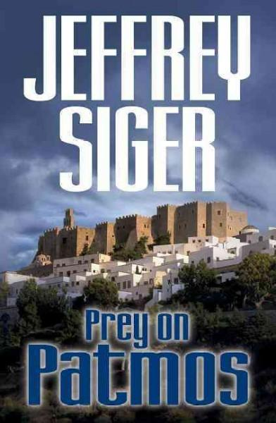 Prey on Patmos: An Inspector Kaldis Mystery (Paperback)