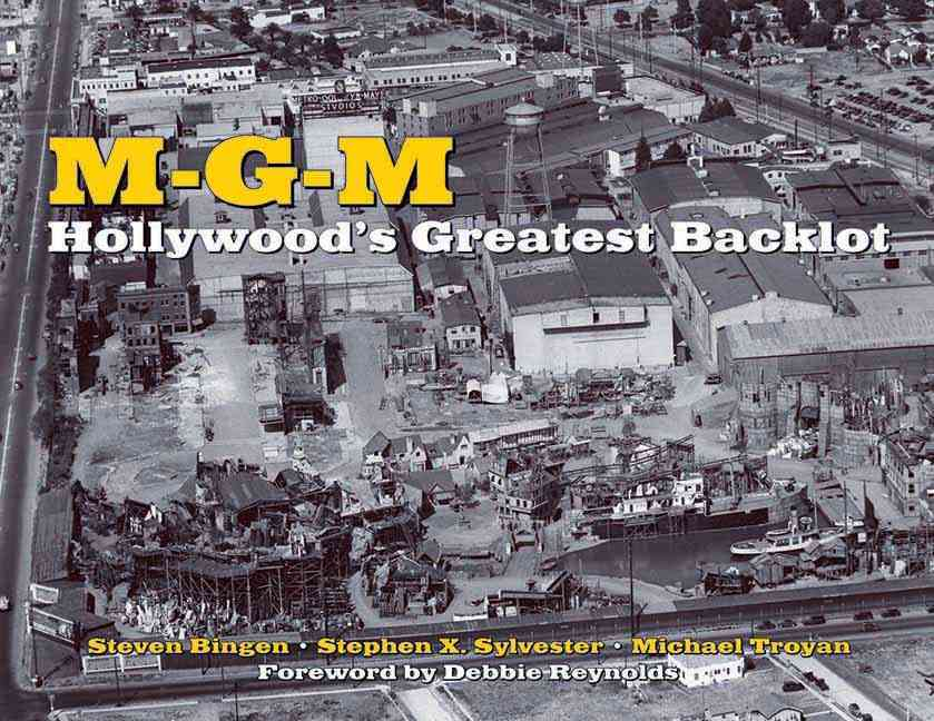 MGM: Hollywood's Greatest Backlot (Hardcover)
