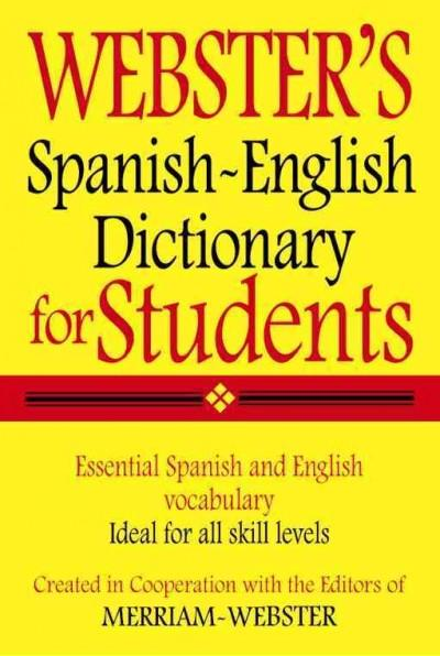 Webster's Spanish-English Dictionary for Students (Paperback)