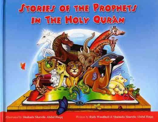 Stories of the Prophets in the Holy Qur'an (Hardcover)