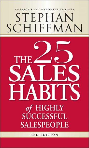 The 25 Sales Habits of Highly Successful Salespeople (Paperback)