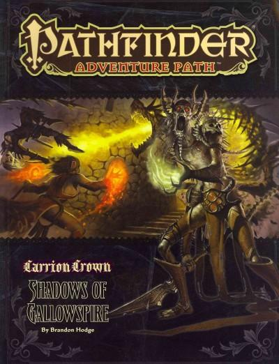 Pathfinders Adventure Path: Carrion Crown: Shadows of Gallowspire (Paperback)