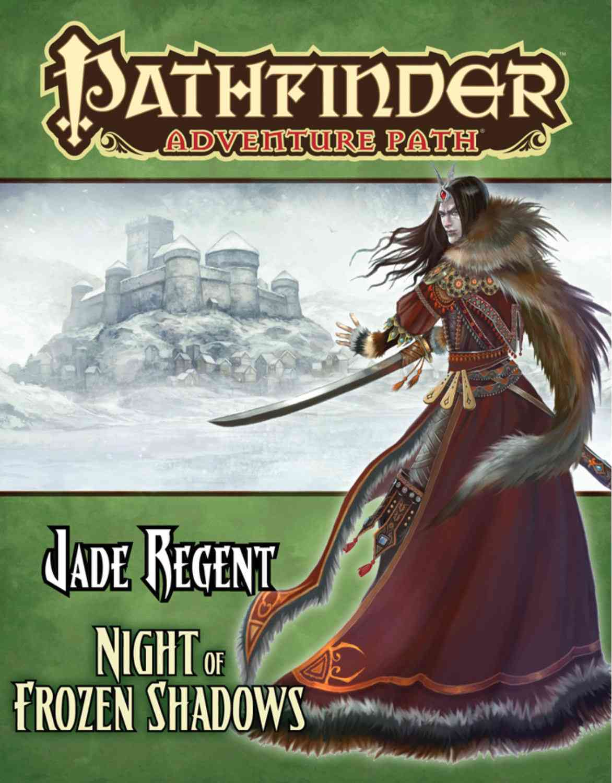 Pathfinder Adventure Path: Jade Regent: Night of Frozen Shadows (Paperback)