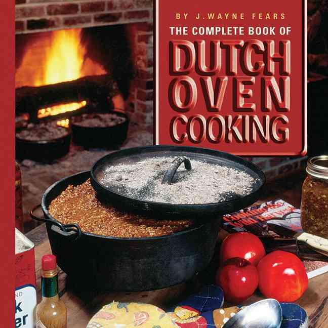 The Complete Book of Dutch Oven Cooking (Hardcover)