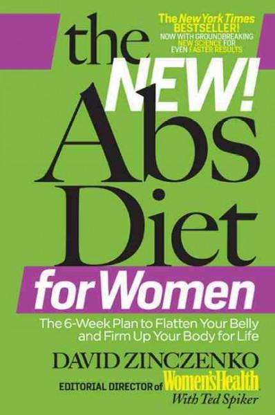 The New! Abs Diet for Women: The 6-Week Plan to Flatten Your Belly and Firm Up Your Body for Life (Hardcover)