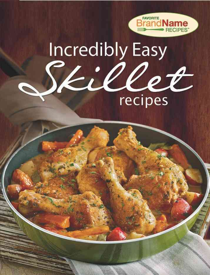 Incredibly Easy Skillet Recipes (Spiral bound)
