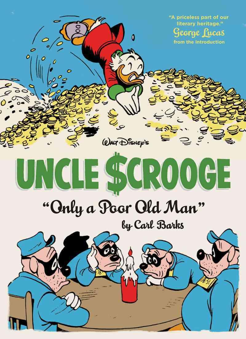 Walt Disney's Uncle Scrooge: Only a Poor Old Man (Hardcover)