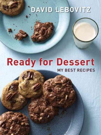 Ready for Dessert: My Best Recipes (Paperback)