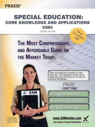 Praxis Special Education: Core Knowledge and Applications 0354 (Paperback)