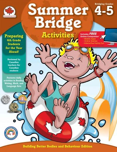 Summer Bridge Activities: Bridging Grades Fourth to Fifth, Building Better Bodies and Behoavour Edition (Paperback)