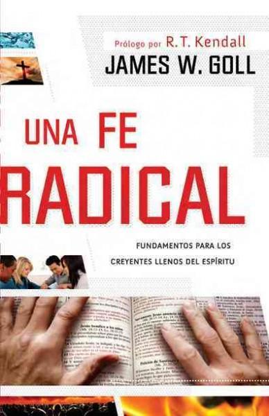 Una Fe Radical / A Radical Faith (Paperback)
