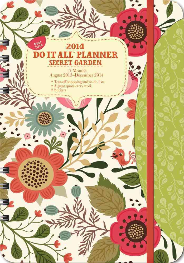 Secret Garden 17 Months 2014 Do It All Planner: August 2013 - December 2014 (Calendar)