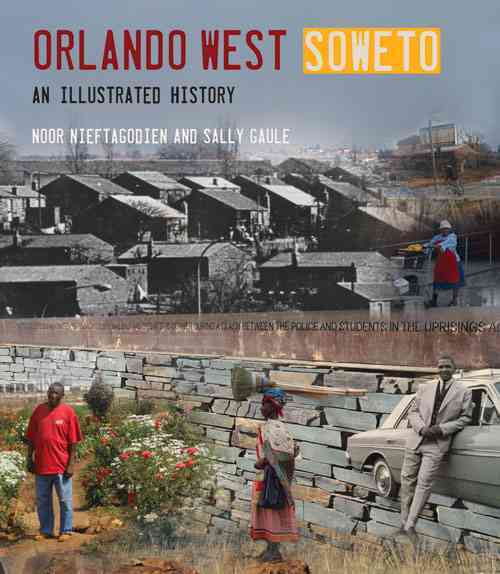 Orlando West Soweto: An Illustrated History (Paperback)