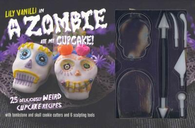 Lily Vanilli in A Zombie Ate My Cupcake Kit: 25 Deliciously Weird Cupcake Recipes With Tombstone and Skull Cookie... (Hardcover)