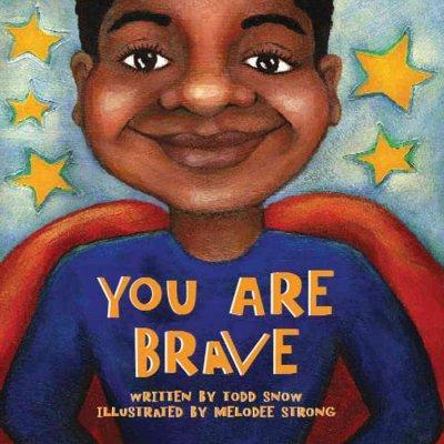 You Are Brave (Board book)