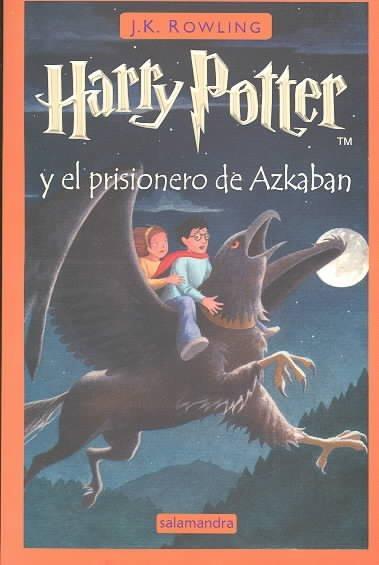 Harry Potter y el prisionero de Azkaban / Harry Potter and the Prisoner of Azkaban (Paperback)