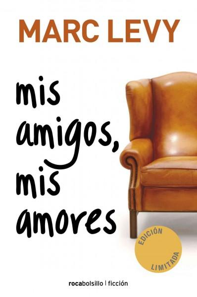 Mis amigos, mis amores / My Friends, My Loves (Paperback)