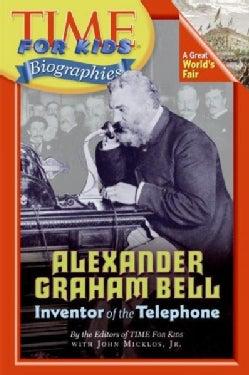 Alexander Graham Bell: Inventor of the Telephone (Paperback)