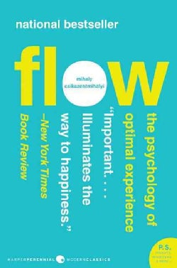 Flow: The Psychology of Optimal Experience (Paperback)