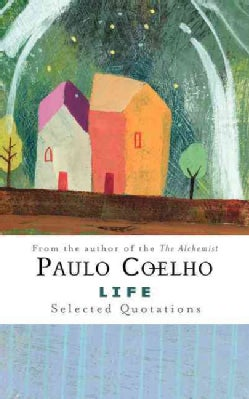 Life: Selected Quotations (Hardcover)