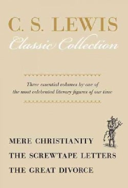 C. S. Lewis Classic Collection: Mere Christianity / the Screwtape Letters / the Great Divorce (Hardcover)
