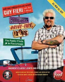 Diners, Drive-Ins, and Dives: The funky finds in flavortown: America's Classic Joints and Killer Comfort Food (Paperback)