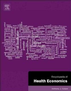 Encyclopedia of Health Economics (Hardcover)