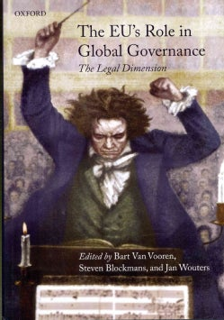 The EU's Role in Global Governance: The Legal Dimension (Hardcover)