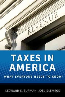 Taxes in America: What Everyone Needs to Know (Paperback)