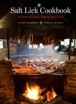 The Salt Lick Cookbook: A Story of Land, Family, and Love (Hardcover)