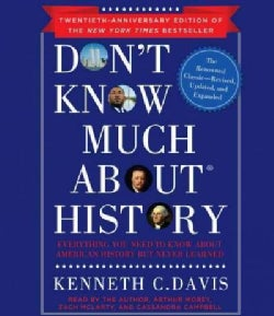 Don't Know Much About History: Everything You Need to Know About American History but Never Learned (CD-Audio)