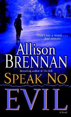 Speak No Evil: A Novel (Paperback)