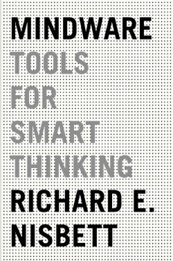 Mindware: Tools for Smart Thinking (Hardcover)