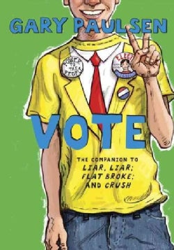 Vote: The Theory, Practice, and Destructive Properties of Politics (Hardcover)